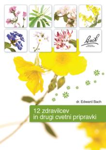 12 zdravilcev in drugi cvetni pripravki